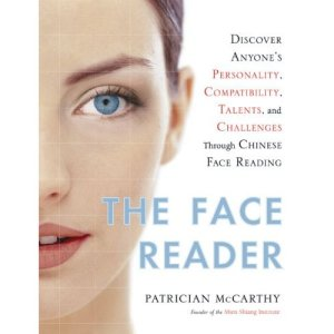 The Face Reader: Discover Anyones Personality, Compatibility, Talents, and Challenges ThroughFace Reading Ebook