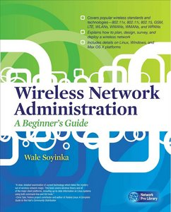Wireless Network Administration A Beginners Guide